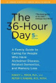 36 Hour Day, 5th Edition, Nancy L. Mace (2011):