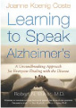 Learning to Speak Alzheimer's, Joanne Koenig Coste (2004):